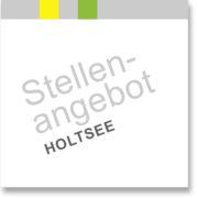 aktuelles Stellenangebot - Standort Holtsee