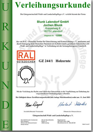 Blunk LA RAL GZ 244 1 Holzernte Verleihungsurkunde gültig bis Juni 2021